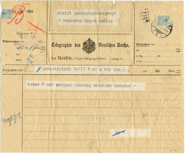 Télégramme envoyé depuis Sélestat par Karl Krafft le 13 Février 1915. Il prévient son commandant qu'il arrivera en auto-stop à la gare de Berlin dimanche matin à 8H.